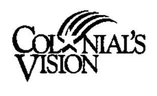COLONIAL'S VISION