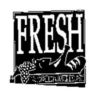 FRESH EAT TO LIVE, LIVE TO EAT