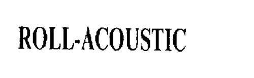 ROLL-ACOUSTIC