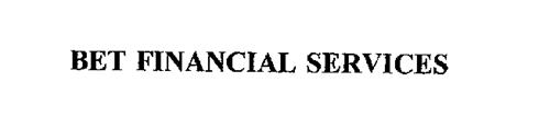 BET FINANCIAL SERVICES