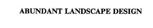 ABUNDANT LANDSCAPE DESIGN