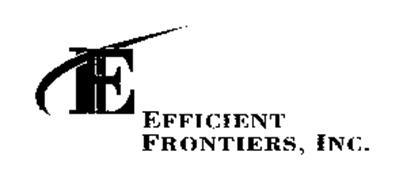 E EFFICIENT FRONTIERS, INC.