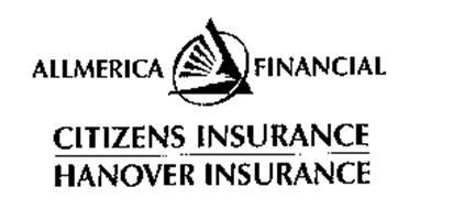 ALLMERICA FINANCIAL CITIZENS INSURANCE HANOVER INSURANCE