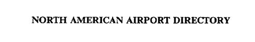 NORTH AMERICAN AIRPORT DIRECTORY