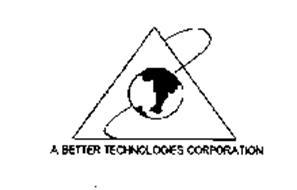 A BETTER TECHNOLOGIES CORPORATION