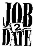 JOB 2 DATE