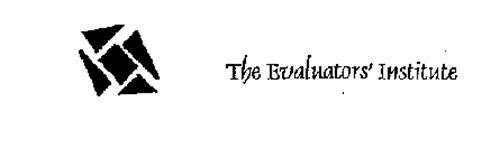 THE EVALUATORS' INSTITUTE
