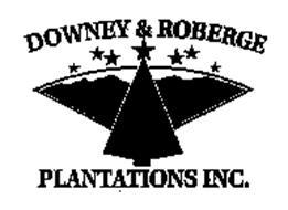 DOWNEY & ROBERGE PLANTATIONS INC.