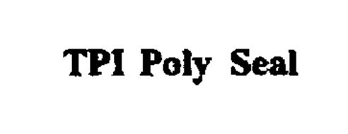 TPI POLY SEAL