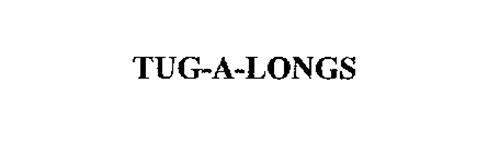 TUG-A-LONGS