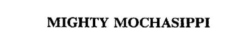 MIGHTY MOCHASIPPI