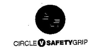 CIRCLE V SAFETYGRIP