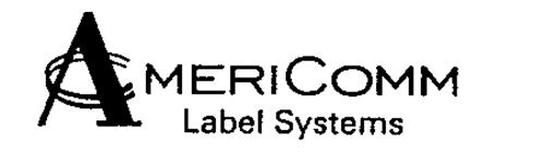 AMERICOMM LABEL SYSTEMS
