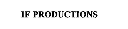 IF PRODUCTIONS