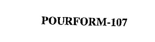 POURFORM-107
