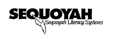 SEQUOYATT SEQUOYAH LITERACY SYSTEMS