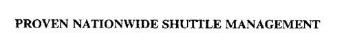PROVEN NATIONWIDE SHUTTLE MANAGEMENT