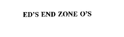ED'S END ZONE O'S