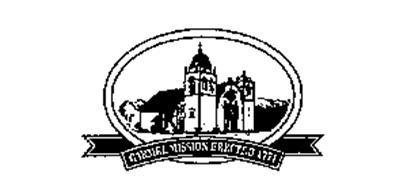 CARMEL MISSION ERECTED 1771