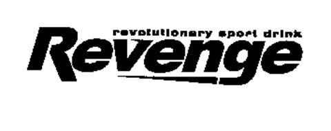 REVOLUTIONARY SPORT DRINK REVENGE