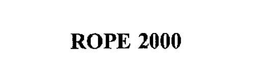 ROPE 2000