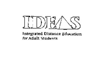 IDEAS INTEGRATED DISTANCE EDUCATION FOR ADULT STUDENTS