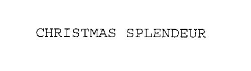 CHRISTMAS SPLENDEUR