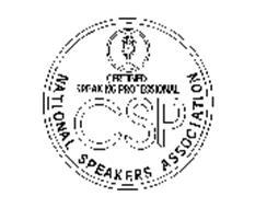 NATIONAL SPEAKERS ASSOCIATION NSA CERTIFIED SPEAKING PROFESSIONAL CSP