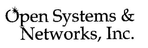 OPEN SYSTEMS & NETWORKS, INC.