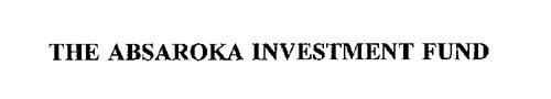 THE ABSAROKA INVESTMENT FUND