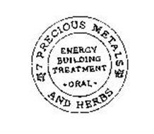 ENERGY BUILDING TREATMENT ORAL 7 PRECIOUS METALS AND HERBS KS