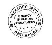 7 PRECIOUS METALS AND HERBS ENERGY BUILDING TREATMENT I.V.