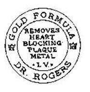 KS GOLD FORMULA KS DR. ROGERS REMOVES HEART BLOCKING HEART METAL I.V.