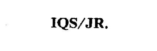IQS/JR.