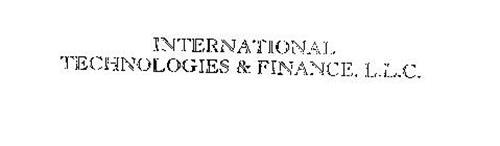 INTERNATIONAL TECHNOLOGIES & FINANCE, L.L.C.