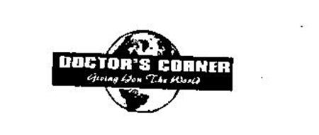 DOCTOR'S CORNER GIVING YOU THE WORLD