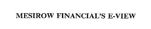 MESIROW FINANCIAL'S E-VIEW