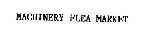 MACHINERY FLEA MARKET