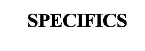 SPECIFICS