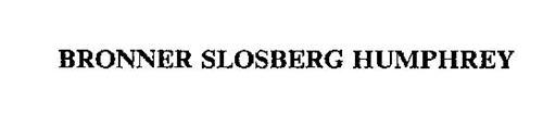 BRONNER SLOSBERG HUMPHREY