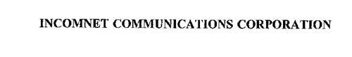 INCOMNET COMMUNICATIONS CORPORATION