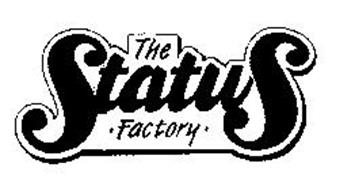 THE STATUS 'FACTORY'