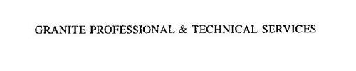 GRANITE PROFESSIONAL & TECHNICAL SERVICES