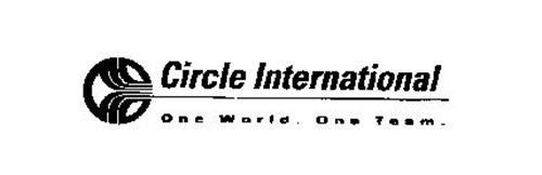 CIRCLE INTERNATIONAL ONE WORLD. ONE TEAM.