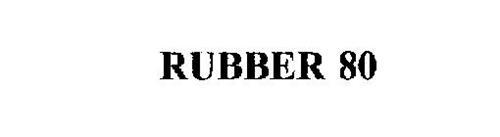 RUBBER 80