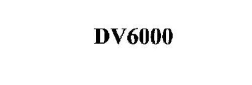 DV6000