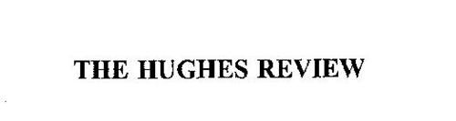 THE HUGHES REVIEW