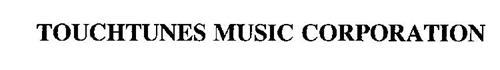 TOUCHTUNES MUSIC CORPORATION