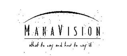 MANAVISION WHAT TO SAY AND HOW TO SAY IT