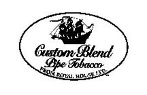 CUSTOM BLEND PIPE TOBACCO FROM ROYAL HOUSE LTD.